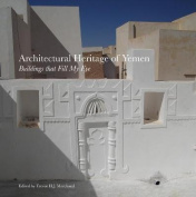 Architectural Heritage of Yemen