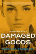 Damaged Goods (Blank Slate)