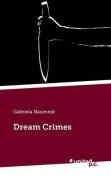 Dream Crimes
