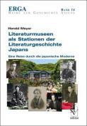 Literaturmuseen als Stationen der Literaturgeschichte Japans [GER]