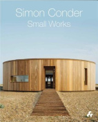 Simon Conder: Small Works