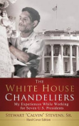 The White House Chandeliers (Hard Cover Edition)