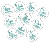90 Teal Thank You For Celebrating 3.8cm Round Party Favour Stickers / Envelope Seals/ Favour Decorations