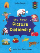 My First Picture Dictionary [Spanish]