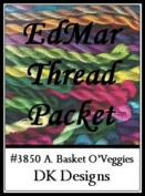 A. Basket O'Veggies - DK Designs EdMar thread pkt #3850