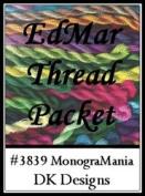 MonograMania - DK Designs EdMar thread pkt #3839