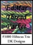 Hibiscus Trio - DK Designs EdMar thread pkt #3880