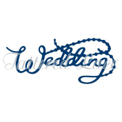 Tattered Lace Wedding Sentiment Word Cutting Die D1190