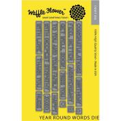 Waffle Flower Die-Year Round Words