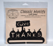 Classic Motifs Give Thanks 15cm Craft Holder