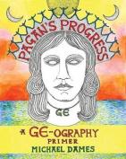 Pagans Progress - A Ge-Ography Primer