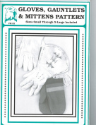 Eagle's View Patterns - Gloves, Gauntlets and Mittens Pattern