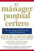 El Manager Puntual y Certero [Spanish]