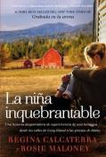 La Nina Inquebrantable [Spanish]