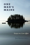 One Man S Maine