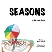 Seasons: A Picture Book