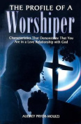 The Profile of a Worshiper