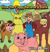 How the Piggy Became a Bank