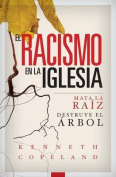 Racism in the Church Spanish [Spanish]