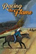 Racing the Flame