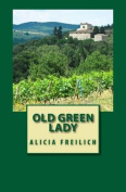 Old Green Lady