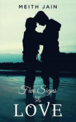 Five Signs of Love