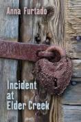 Incident at Elder Creek