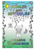Bubbles and Butterflies a Calming Coloring Book