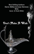 Don't Make a Wish