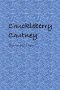Chuckleberry Chutney