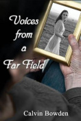 Voices from a Far Field