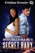 The Irish Billionaire's Secret Baby