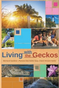 Living with the Geckos