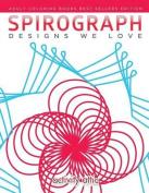 Spirograph Designs We Love