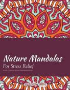 Nature Mandalas for Stress Relief Adult Coloring Books Mandala Edition