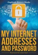My Internet Addresses and Password - Password Journal