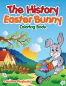 The History of the Easter Bunny Coloring Book