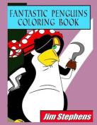 Fantastic Penguins Coloring Book