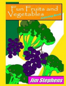 Fun Fruits and Vegetables Coloring Book