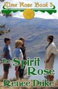 The Spirit Rose (Time Rose)