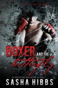 The Boxer and the Butterfly
