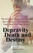 Depravity Death and Destiny