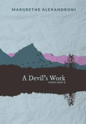 A Devil's Work and Other Short Stories