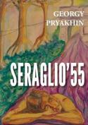 Seraglio'55