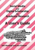 Social Media and Digital Scholarship Handbook
