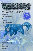 Wielders Book 7 - Water Temple