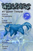 Wielders Book 7 - Water Temple
