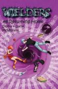 Wielders Book 8 - Returning Home