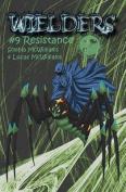 Wielders Book 9 - Resistance