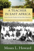 A Teacher in East Africa